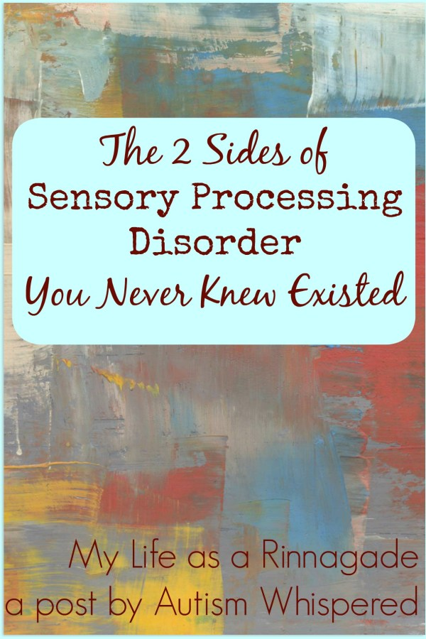 The 2 Sides of Sensory Processing Disorder You Never Knew Existed
