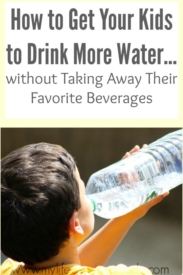 How to Get Your Kids to Drink More Water…without Taking Away Their Favorite Beverages