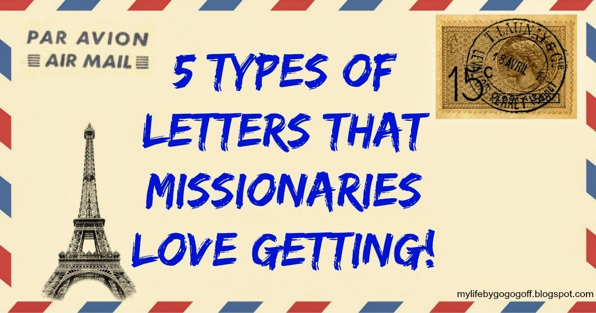 Types Of Letters That Missionaries Love Getting