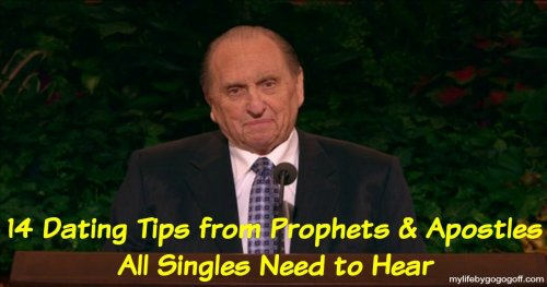 14 Dating Tips from Prophets & Apostles All Singles Need to Hear