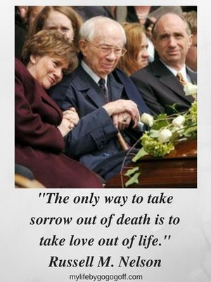 50+ Quotes On The Nature Of death From Latter-day Saint Leaders!