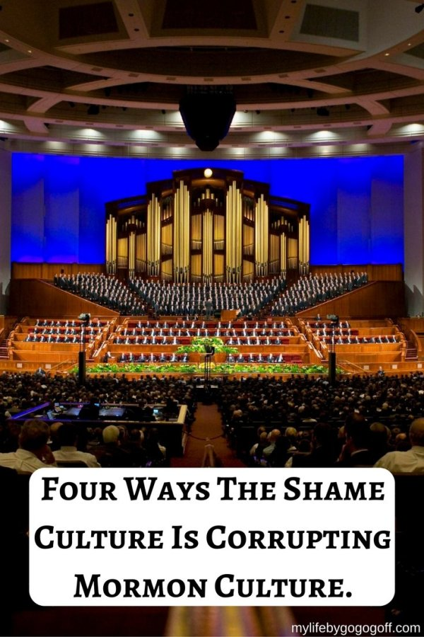 Mormon Culture, either you love it or hate it. But have you ever stopped to realize how much has been corrupted by the shame culture? #ByGogoGoff