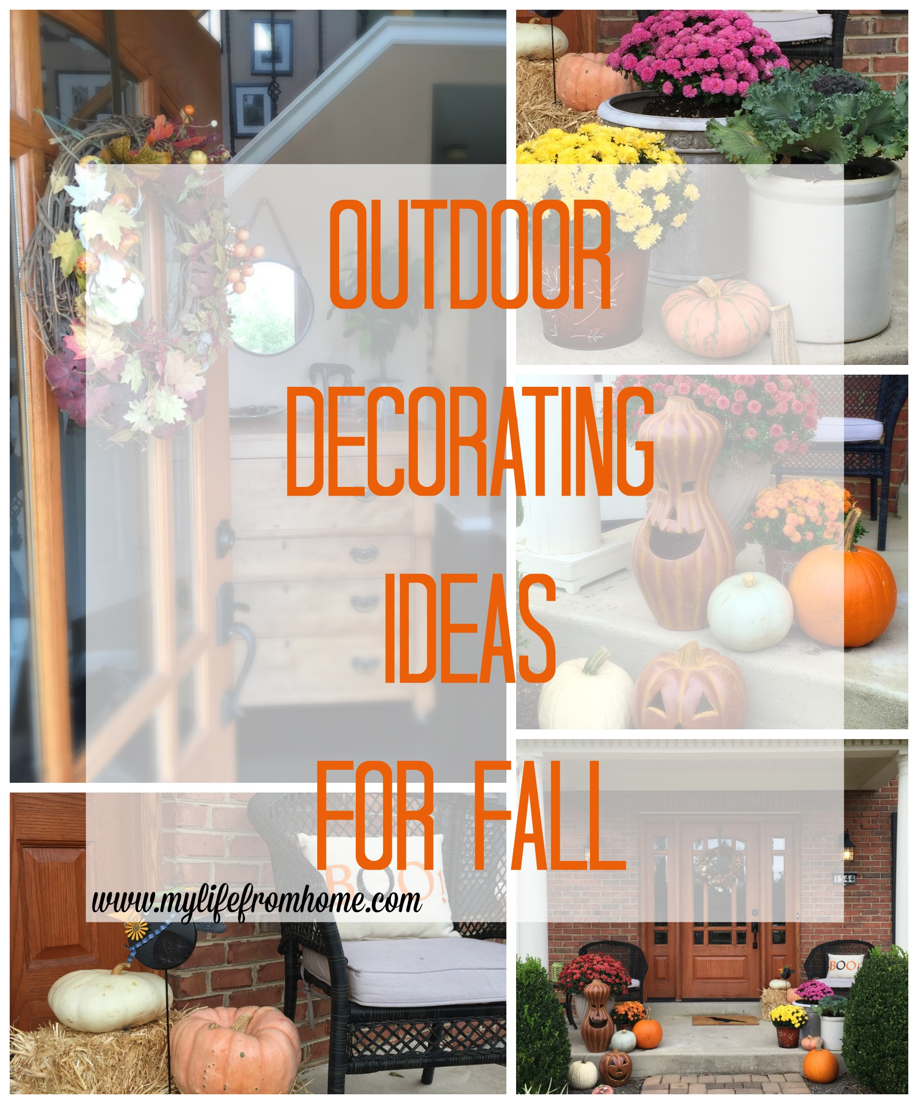 Outdoor Decorating Ideas for Fall by www.mylifefromhome.com