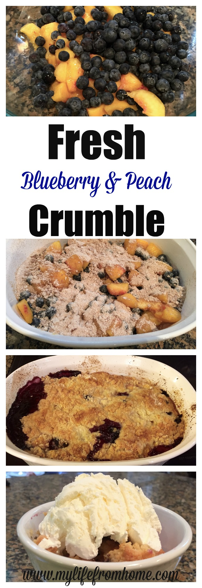 Fresh Blueberry & Peach Crumble recipe by www.mylifefromhome.com