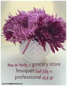 How to make a grocery store bouquet look like a professional did it! by www.mylifefromhome.com