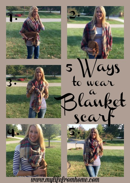 5 Ways to Wear a Blanket Scarf by www.mylifefromhome.com
