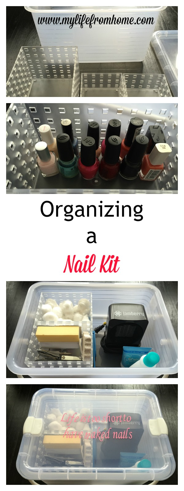Organizing a Nail Kit by www.mylifefromhome.com