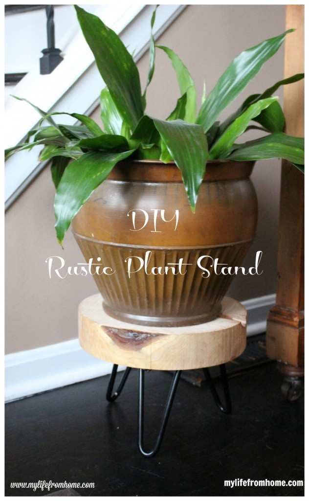DIY Rustic Plant Stand by www.mylifefromhome.com