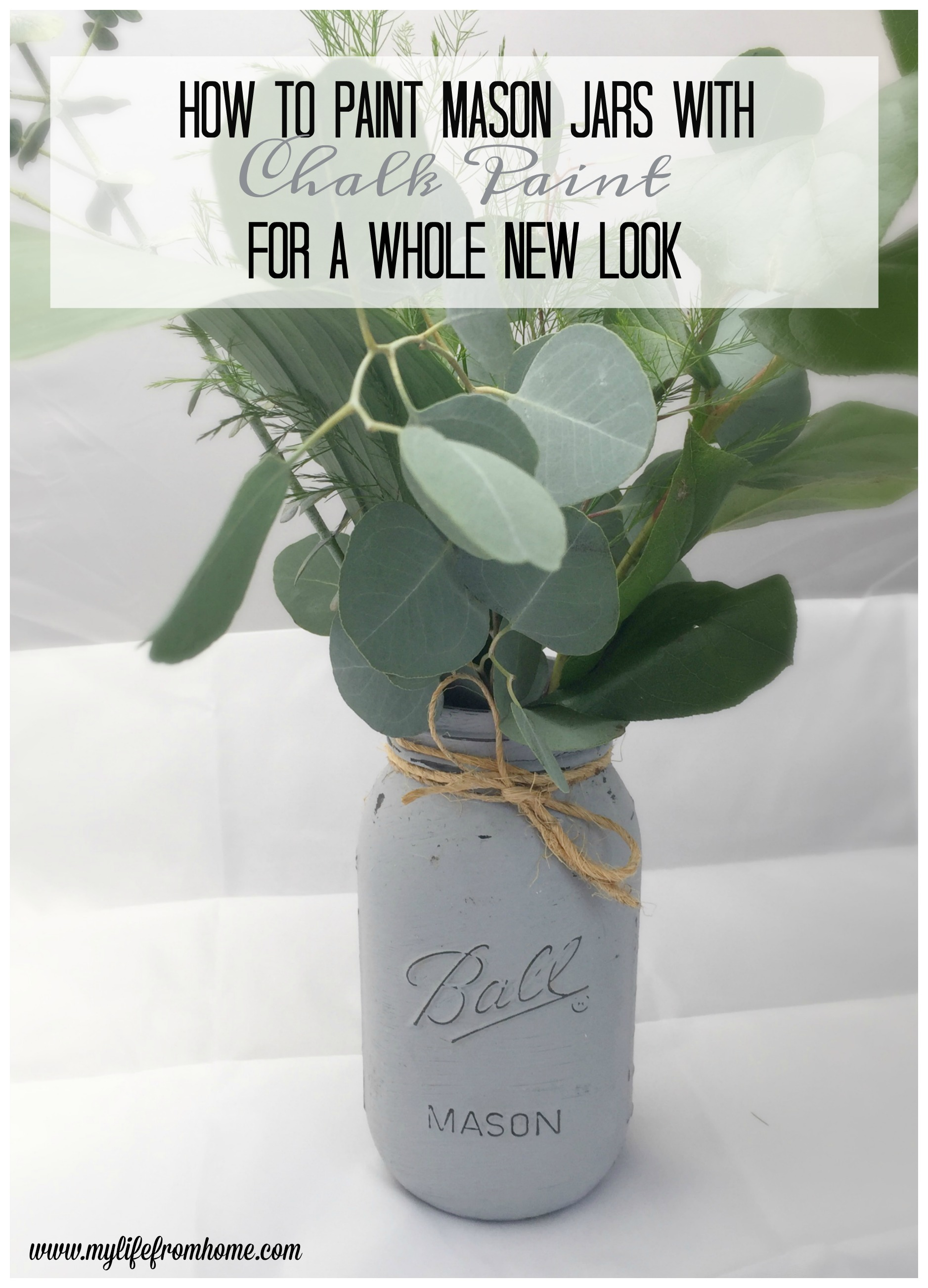 Painting mason jars with chalk paint for a whole new look for Fresh look painting
