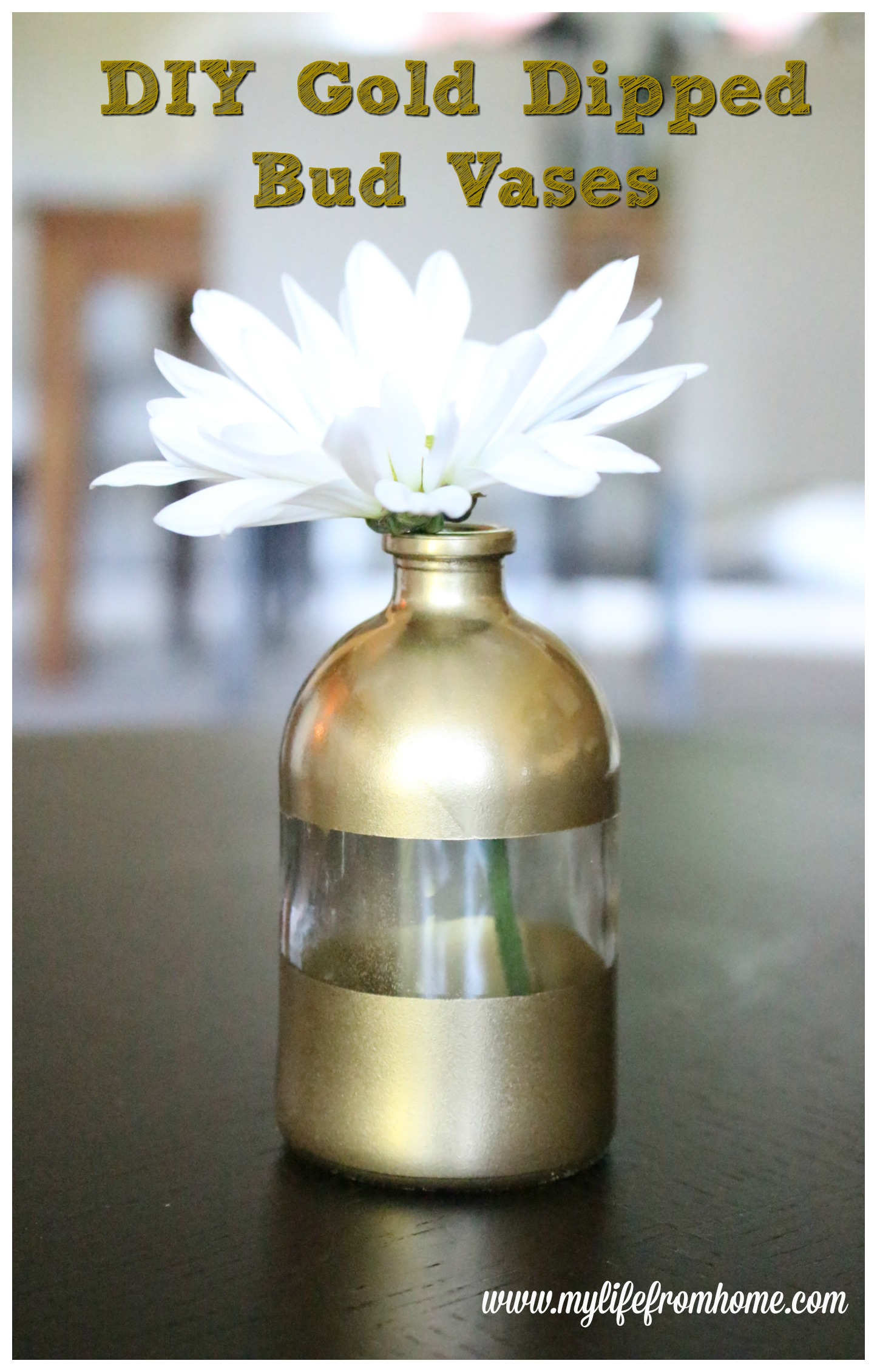 DIY Gold Dipped Bud Vases by www.mylifefromhome.com