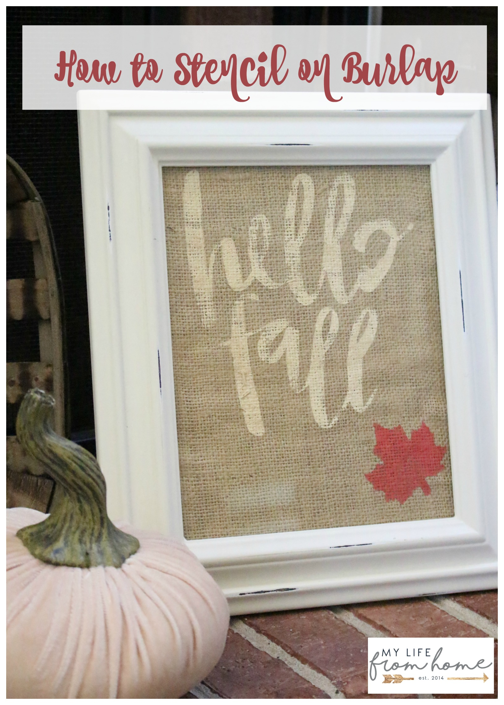 Silhouette challenge hello fall burlap art my life for Burlap fabric projects