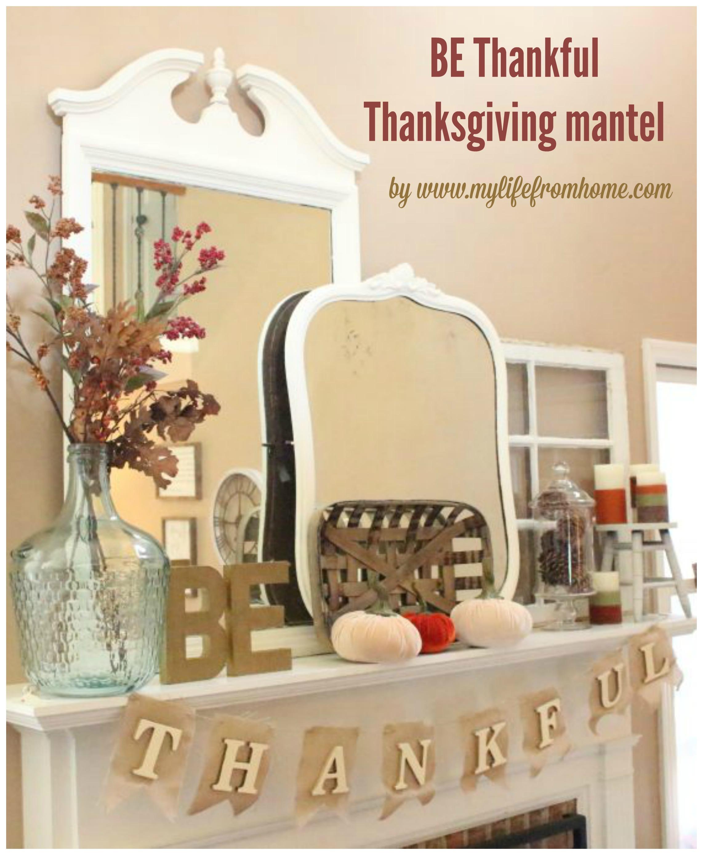 be-thankful-thanksgiving-mantel-seasonal-decorating-thanksgiving-mantel-decor-thanksgiving-mantel-mantle-fall-mantel-fall-autumn-decor-ideas-for-decorating-a-mantel-be-thankful-banner-diy-g