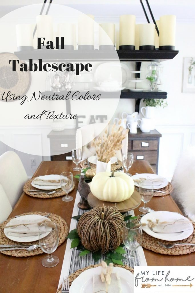 How to create a simple neutral fall tablescape my life from home fall tablescape using neutral colors and texture fall seasonal table autumn solutioingenieria Image collections