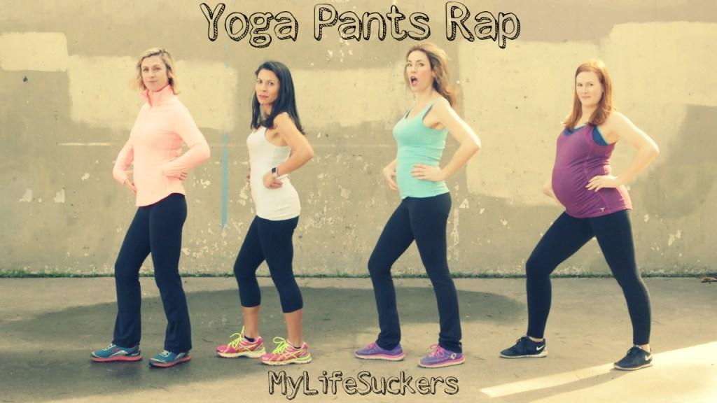 Yoga Pants Rap
