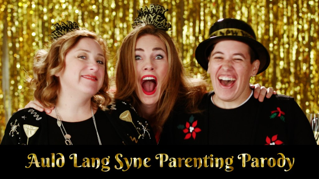 Auld Lang Syne Parenting Parody