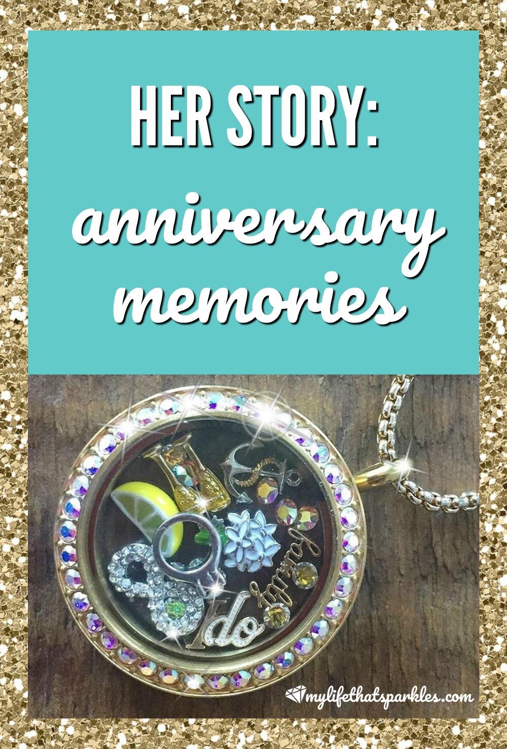 Her Story: Anniversary Memories