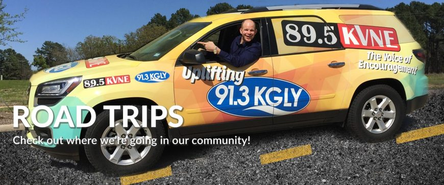 91.3 KGLY East Texas Christian Radio Road Trips in the community
