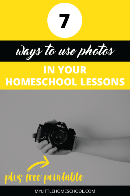 Ideas for using photos in your homeschool lessons - My Little Home School