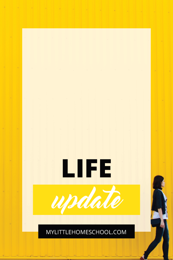 In this post I share a life update. This year is going to be a year of change and adventure. And I look forward to sharing it with you on My Little Home School.