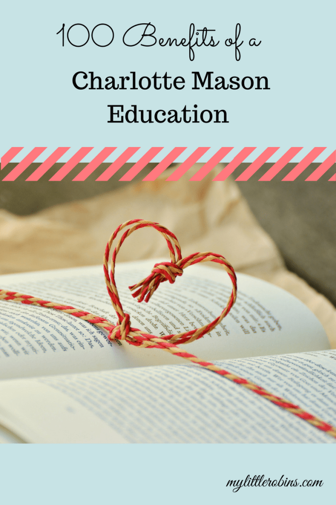 100 Benefits of a Charlotte Mason education.