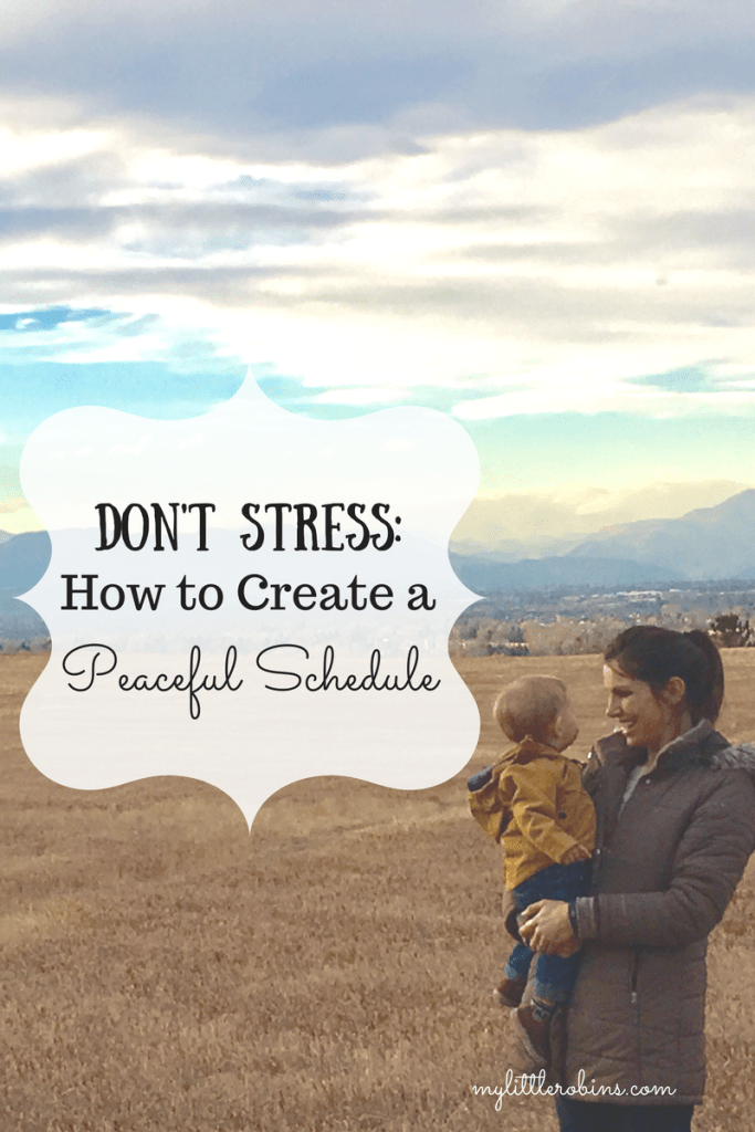Don't Stress: How to Create a Peaceful Schedule