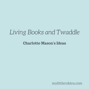 Living Books and Twaddle