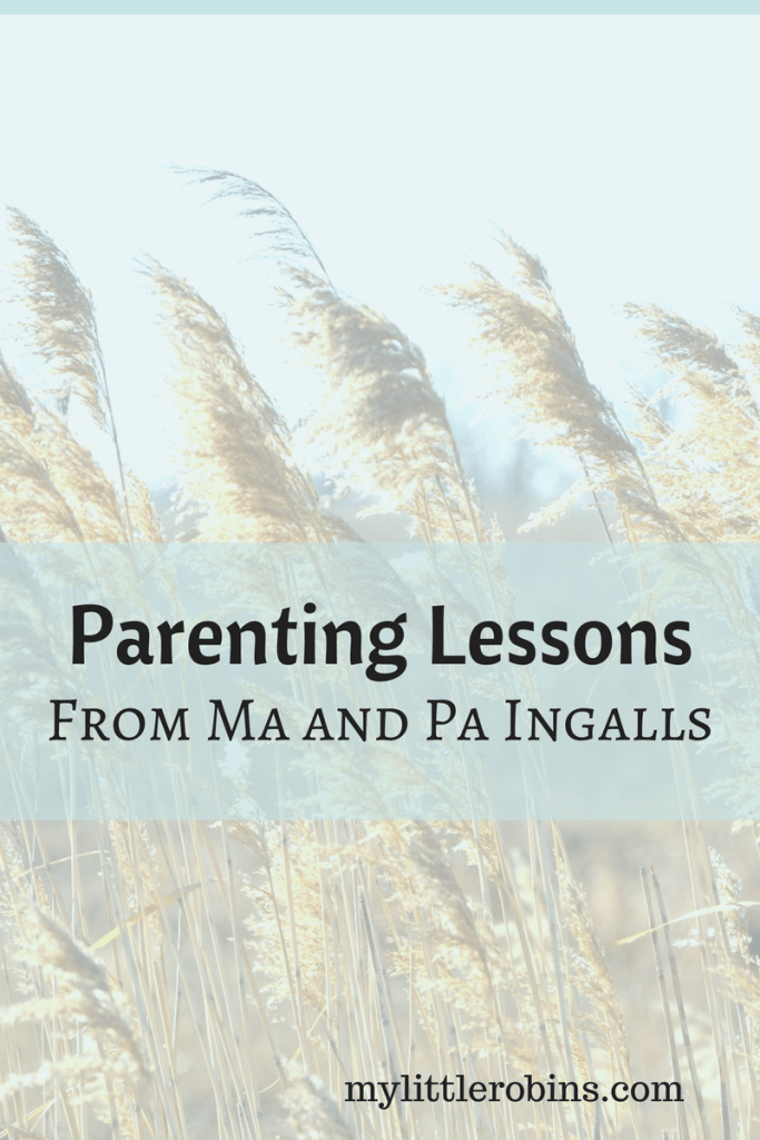 Parenting Lessons from Ma and Pa Ingalls