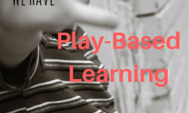 We Have Play Based Learning All Wrong