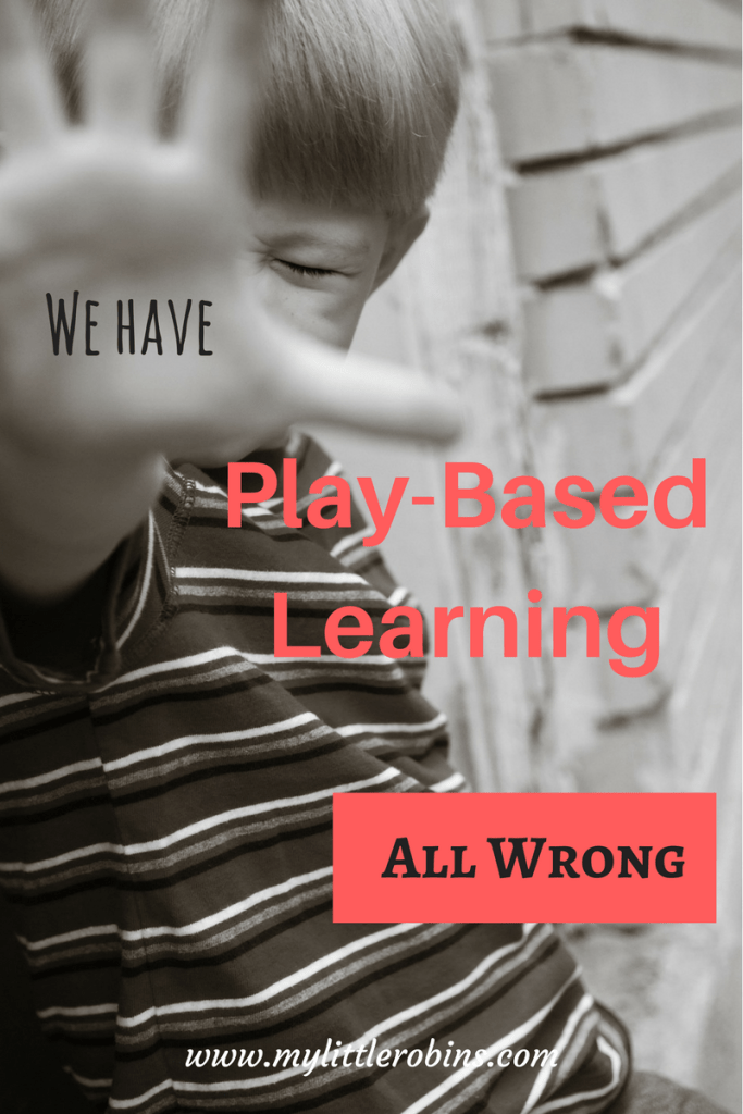 Play Based Learning is a common term, but it doesn't mean creating fun learning opportunities for children.