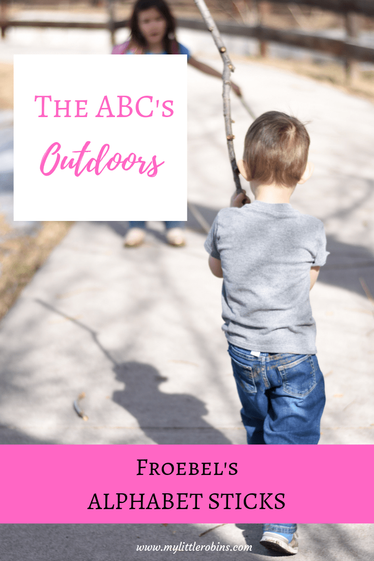 Froebel's Alphabet Sticks: Outdoor ABC's ideas for preschoolers.