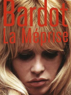 B Bardot la méprise_aff