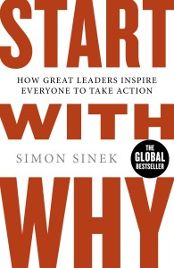 Start With Why by Simon Sinek. Book review at www.mylocalcollaborative.com