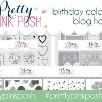 Pretty Pink Posh Birthday Celebration Blog Hop