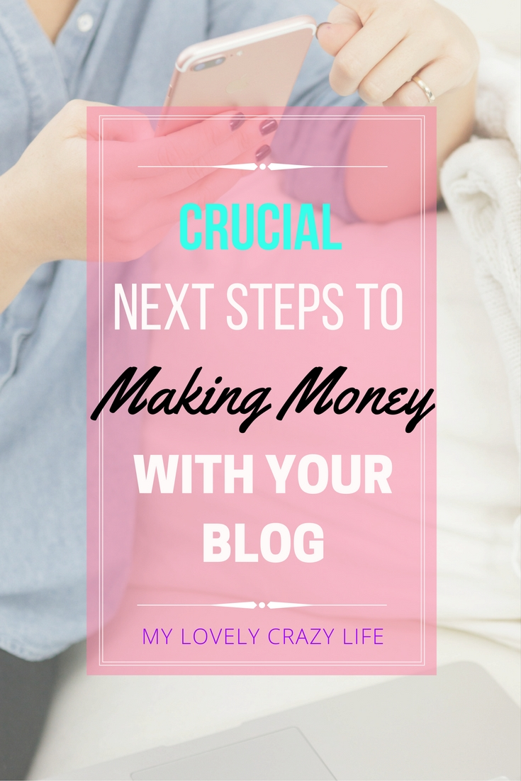 Steps to Making Money with your Blog