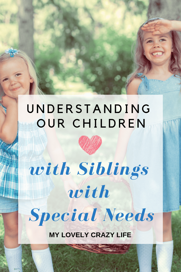 Siblings with special needs