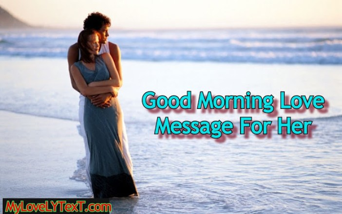 Good Morning Love Message For Her