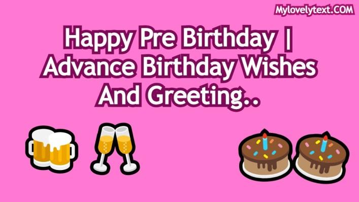 Happy Pre Birthday