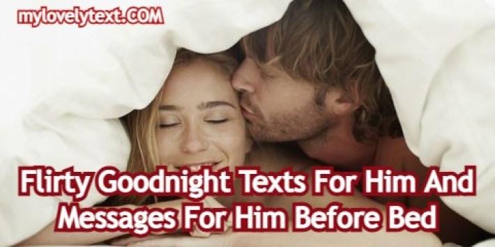 Flirty Goodnight Texts For Him