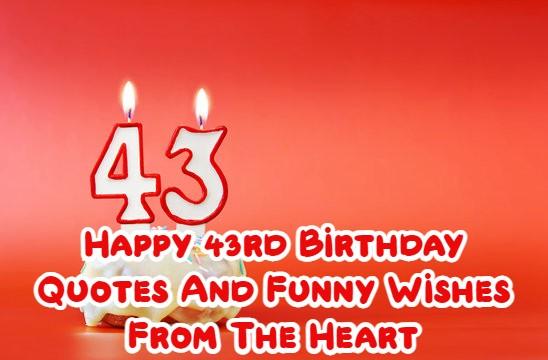 Happy 43rd Birthday
