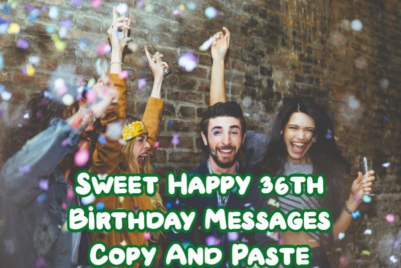 Sweet Happy 36th Birthday
