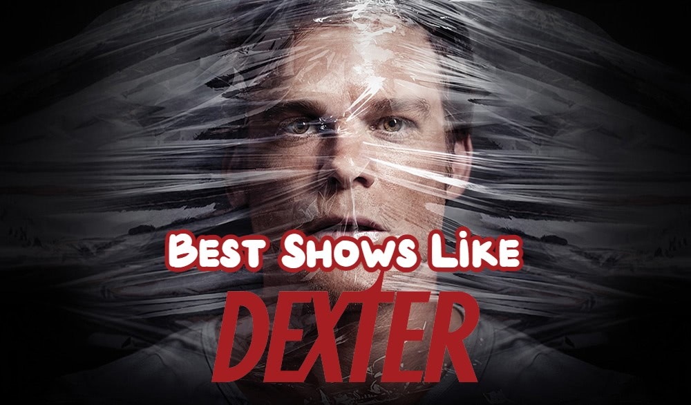 Shows Like Dexter