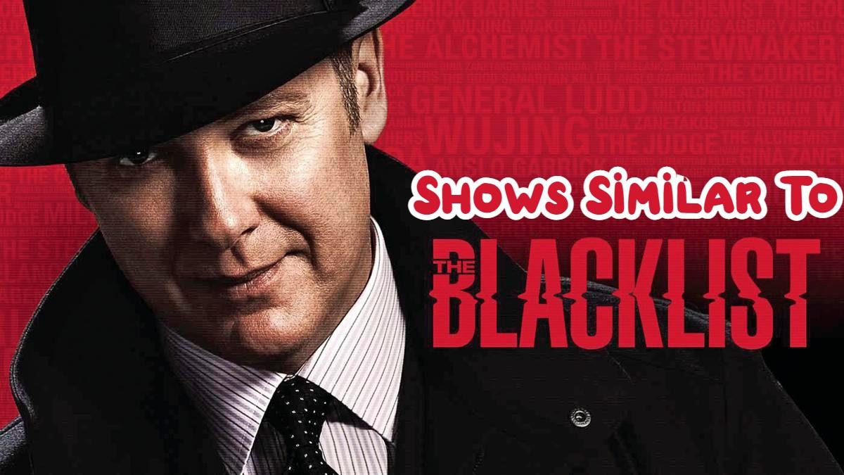 Shows Like Blacklist
