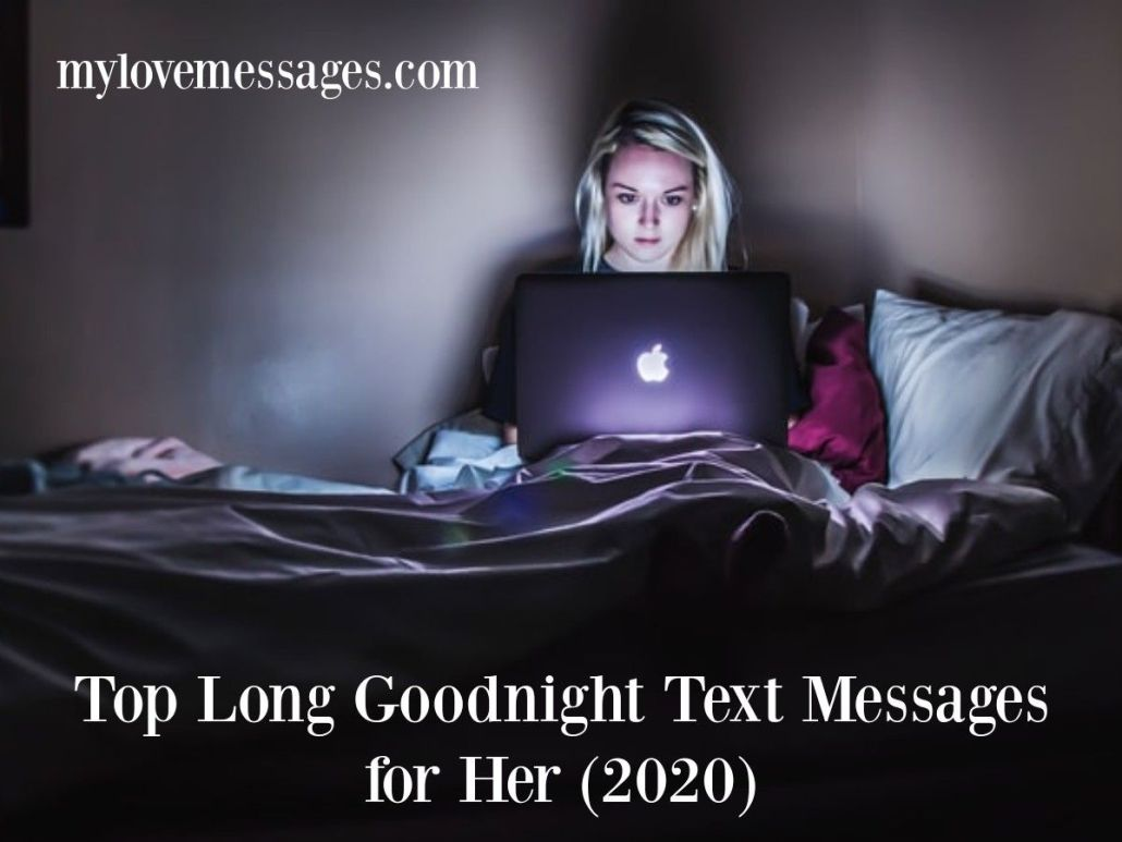 Top Long Goodnight Text Messages for Her (2020)
