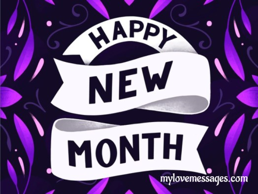 Happy New Month Sms Wishes