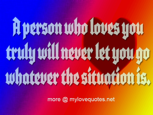 a person who loves you truly