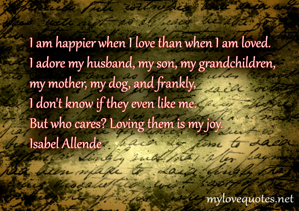i am happier when i love than when i am loved