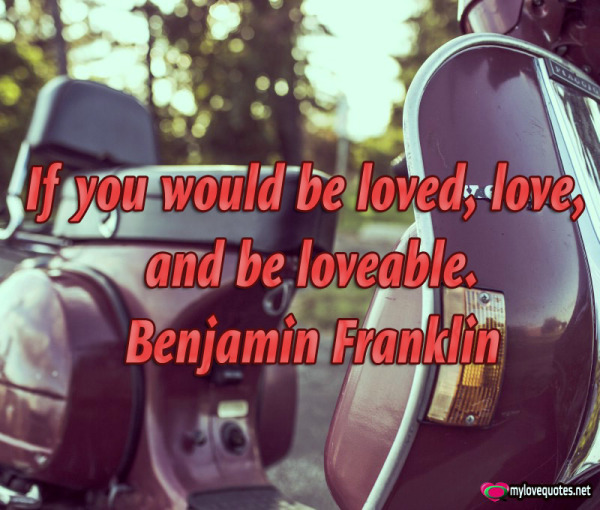 if you would be loved love