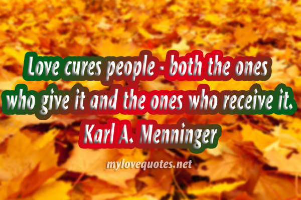 love cures people both the ones who give it