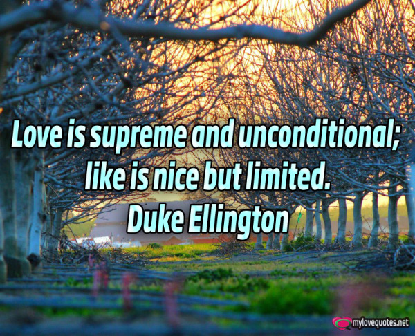 love is supreme and unconditional