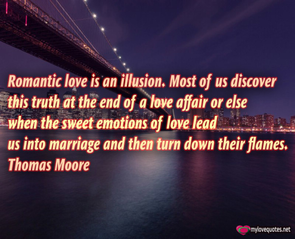 romantic love is an illusion most of us discover